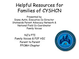 NJ's PTI Family Voices & F2F HIC Parent to Parent FFCMH Chapter