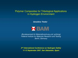 Polymer Composites for Tribological Applications  in Hydrogen Environment