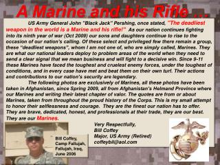 A Marine and his Rifle …
