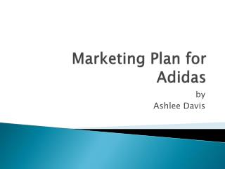 Marketing Plan for Adidas