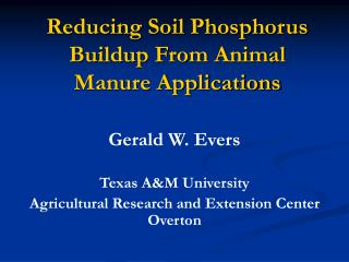 Reducing Soil Phosphorus Buildup From Animal  Manure Applications