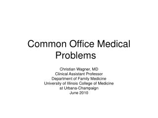 Common Office Medical Problems