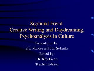 Sigmund Freud: Creative Writing and Daydreaming, Psychoanalysis in Culture