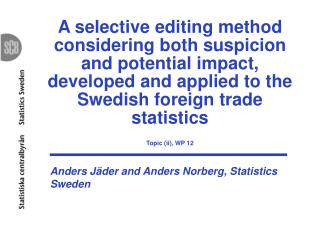 Anders Jäder and Anders Norberg, Statistics Sweden