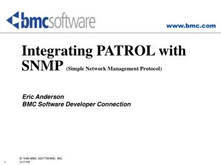Integrating PATROL with SNMP  (Simple Network Management Protocol)