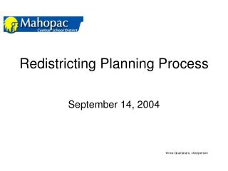 Redistricting Planning Process