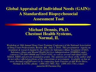 Global Appraisal of Individual Needs (GAIN): A Standardized Biopsychosocial  Assessment Tool