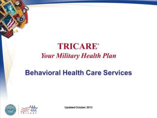 TRICARE Your Military Health Plan: Behavioral Health Care Services
