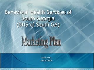 Behavioral Health Services of South Georgia  (BHS of South GA)