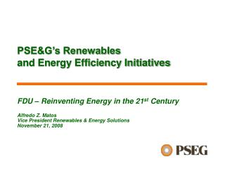 PSE&G's Renewables  and Energy Efficiency Initiatives