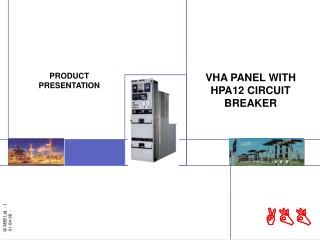 VHA PANEL WITH  HPA12 CIRCUIT BREAKER