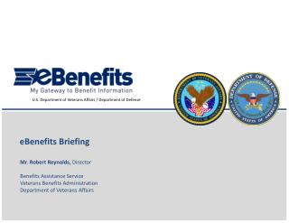 Mr. Robert Reynolds, Director  Benefits Assistance Service Veterans Benefits Administration Department of Veterans Affai