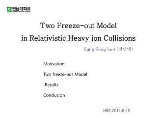 Two Freeze-out Model in Relativistic Heavy ion Collisions
