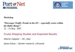 """Workshop """"Passenger Traffic Trends in the EU – especially cruise within the Baltic Range"""""""