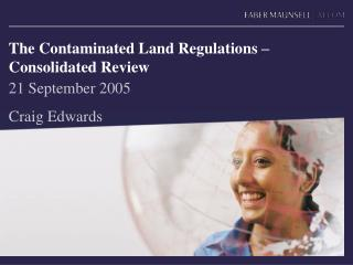 The Contaminated Land Regulations – Consolidated Review