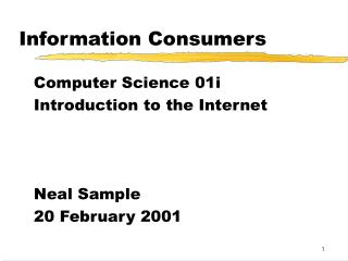 Information Consumers