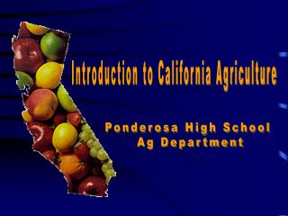 Introduction to California Agriculture