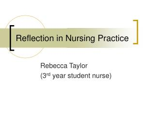 Reflection in Nursing Practice