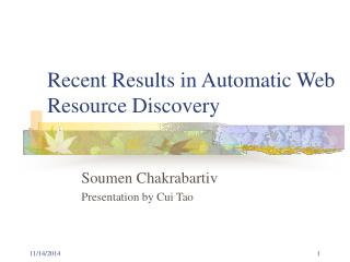 Recent Results in Automatic Web Resource Discovery