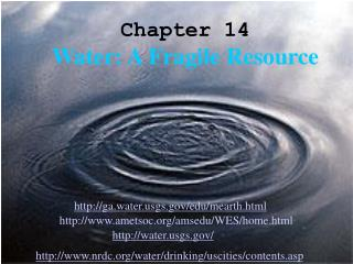 Chapter 14 Water: A Fragile Resource