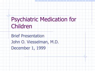 Psychiatric Medication for Children