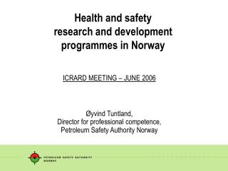 Health and safety  research and development programmes in Norway