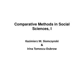 Comparative Methods in Social  Sciences , I