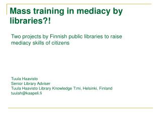 Mass training in mediacy by libraries?!