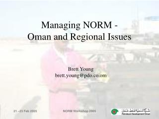 Managing NORM - Oman and Regional Issues
