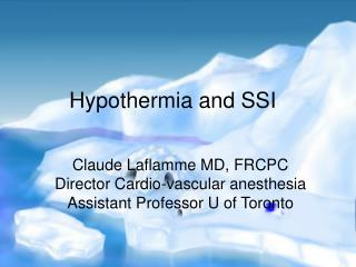 Hypothermia and SSI