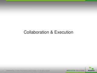 Collaboration & Execution