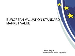 EUROPEAN VALUATION STANDARD 1  MARKET VALUE