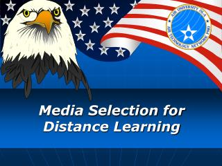 Media Selection for Distance Learning
