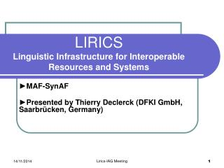 LIRICS Linguistic Infrastructure for Interoperable Resources and Systems