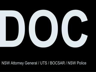 DOC NSW Attorney General / UTS / BOCSAR / NSW Police
