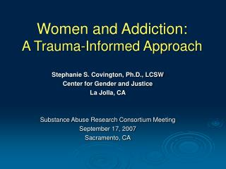 Women and Addiction:  A Trauma-Informed Approach