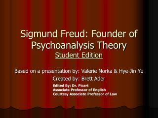 Sigmund Freud: Founder of Psychoanalysis Theory Student Edition