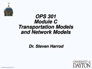 OPS 301 Module C Transportation Models and Network Models