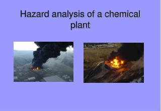 Hazard analysis of a chemical plant