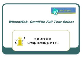 WilsonWeb- OmniFile Full Text Select