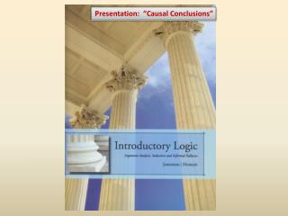"Presentation:  ""Causal Conclusions"""