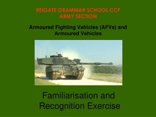 Armoured Fighting Vehicles (AFVs) and  Armoured Vehicles
