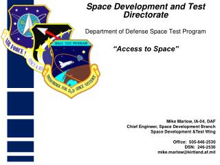 Space Development and Test Directorate Department of Defense  Space Test Program