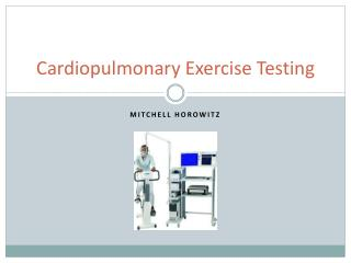 Cardiopulmonary Exercise Testing