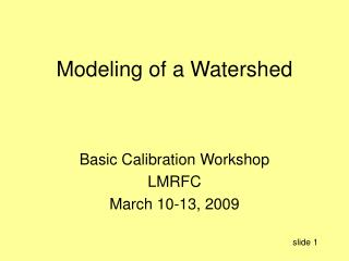 Modeling of a Watershed