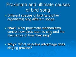 Proximate and ultimate causes of bird song