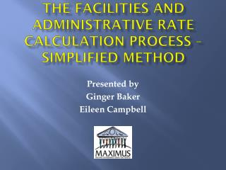 The Facilities and Administrative Rate Calculation Process – Simplified Method