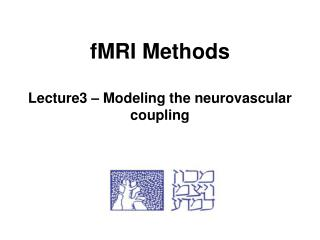 fMRI Methods Lecture3 – Modeling the neurovascular coupling