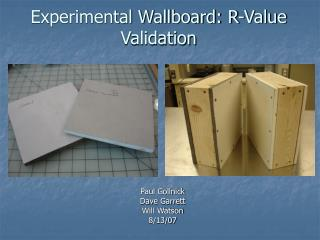Experimental Wallboard: R-Value Validation