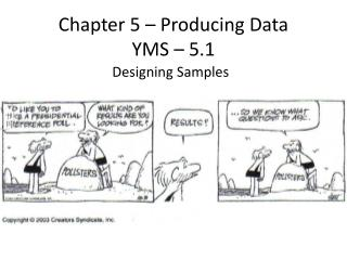 Chapter 5 – Producing Data YMS – 5.1